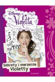 Violetta. Sekrety i marzenia Violetty