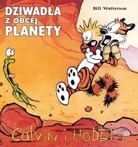 Calvin i Hobbes T.4 Dziwadła z obcej planety