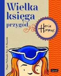 Hania Humorek. Wielka księga przygód