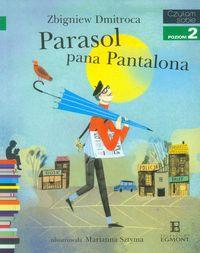 Czytam sobie - Parasol pana Pantalona