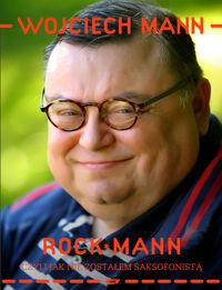 RockMann, czyli jak nie zostałem saksofonistą