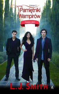 Pamiętniki wampirów. Dusze cieni - księga 3