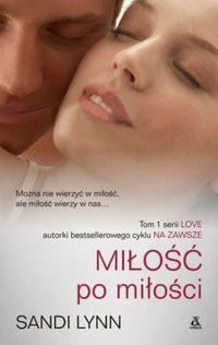 Love T.1 Miłość po miłości