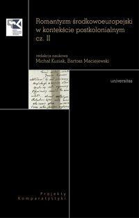 Romantyzm środkowoeuropejski w kontekście postkolonialnym, cz. II