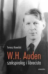 Wystan Hugh Auden szekspirolog i librecista
