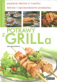 Kuchnia Polska. Potrawy z Grilla