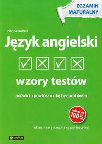 Język angielski Wzory testów Egzamin maturalny