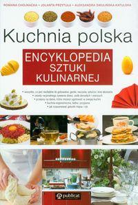 Kuchnia polska. Encyklopedia sztuki kulinarnej.