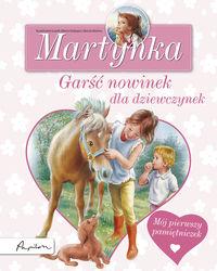 Martynka. Garść nowinek dla dziewczynek