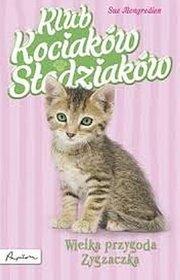 Klub Kociaków Słodziaków. Wielka Przygoda Zygzaczk
