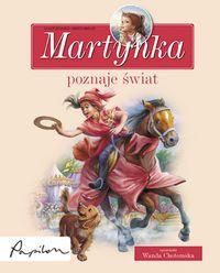 Martynka. Poznaje świat zbiór opowiadań