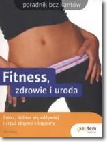 Fitness, zdrowie i uroda