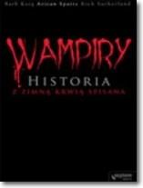 Wampiry Historia z zimną krwią spisana