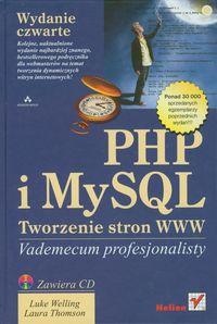 PHP i MySQL. Tworzenie stron WWW. Vademecum..