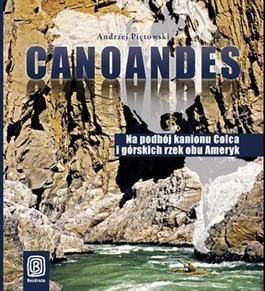 Canoandes. Na podbój kanionu Colca...