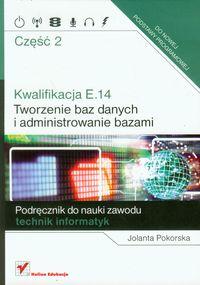 Kwalifikacja E.14 Tworzenie baz danych...cz.2