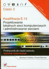 Kwalifikacja E.13. Projektowanie lokalnych... cz.2