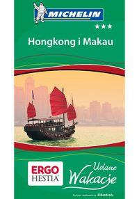 Udane wakacje. Hongkong i Makau Wyd. I