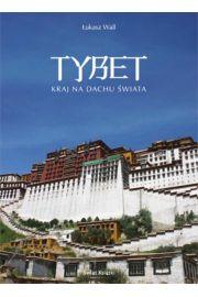 Tybet kraj na dachu świata