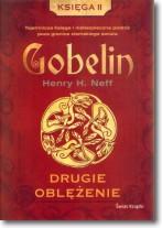 Gobelin. Drugie oblężenie.