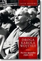 Droga Karola Wojtyły, tom 1