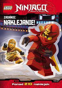Zadanie: naklejanie! LEGO ® Ninjago