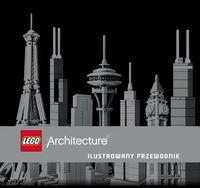 LEGO Architecture. Ilustrowany przewodnik