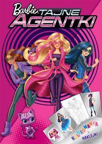 Kolorowanka i naklejki. Barbie&#153 Tajne agentki