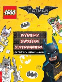 LEGO (R) Batman Movie Wybierz swojego superbohatera