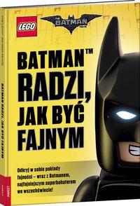 LEGO &reg Batman Movie.Batman radzi,jak być fajnym