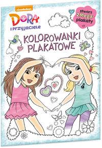 Dora i przyjaciele Kolorowanki plakatowe