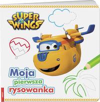 Super Wings. Moja pierwsza rysowanka