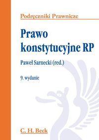 Prawo konstytucyjne RP. Podręczniki prawnicze w.9
