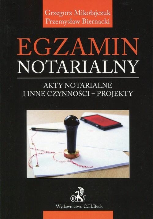 Egzamin notarialny Akty notarialne i inne czynności projekty
