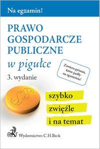 Na egzamin! Prawo gospodarcze publiczne w pigułce