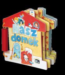 Książeczki zabaweczki - Nasz domek