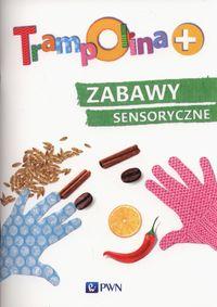 Trampolina+ Zabawy sensoryczne PWN