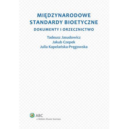 Międzynarodowe standardy bioetyczne