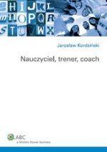 Nauczyciel, trener, coach