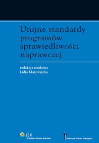 Unijne standardy programów sprawiedliwości...