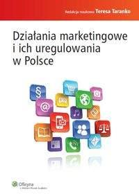 Działania marketingowe i ich uregulowania w Polsce - Teresa Taranko
