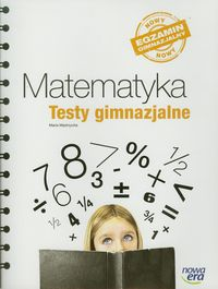Matematyka GIM 3 Testy gimnazjalne NE