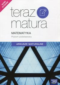 Teraz matura 2018 Matematyka ZP Arkusze maturalne