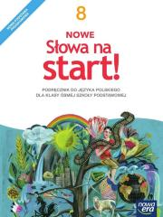 J.Polski SP 8 Nowe Słowa na start! Podr. NE