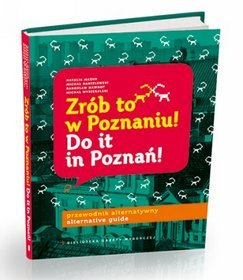 Zrób to w Poznaniu! Do it in Poznań!
