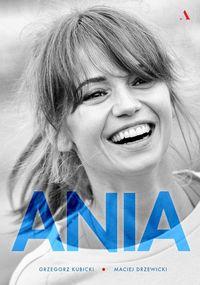 Ania. Biografia Anny Przybylskiej TW