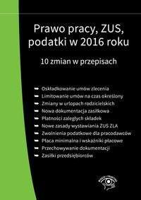 Prawo pracy ZUS podatki w 2016 roku