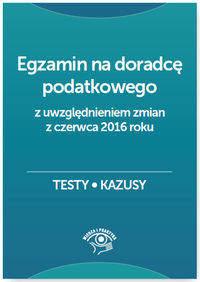 Egzamin na doradcę podatkowego Testy kazusy