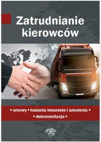 Zatrudnianie kierowców Umowy badania lekarskie i szkolenia dokumentacja
