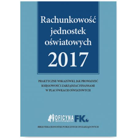 Rachunkowość jednostek oświatowych 2017